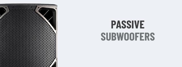 Passive Subwoofers